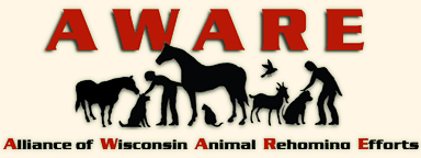 Alliance of Wisconsin Animal Rehoming Efforts - To foster cooperative relationships among animal welfare organizations and to improve the lives of companion animals in Wisconsin